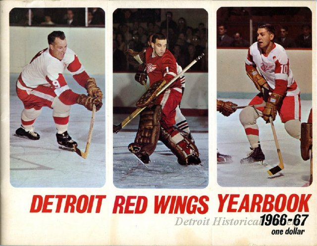 Red Wings Yearbook, containing images of the renovated Olympia Stadium, 1966 - 2004.072.033