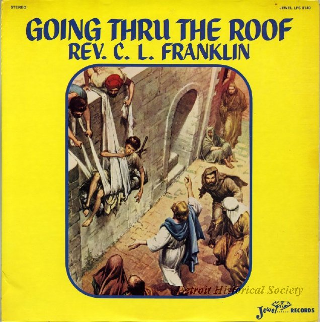 "Clarence LaVaughn Franklin's record ""Going Thru the Roof"", 1978"
