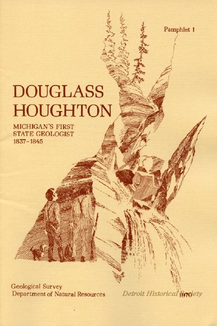 Pamphlet highlighting the life of Douglass Houghton, 1970 - 2013.048.033