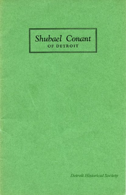 Booklet written about Shubael Conant, 1944 - 2013.048.616