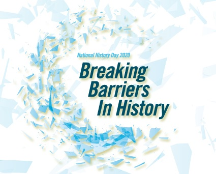 NHD 2020 Contest Theme: Breaking Barriers