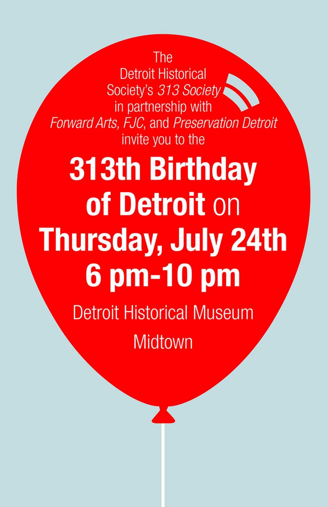 Happy 313th Birthday Detroit Detroit Historical Society